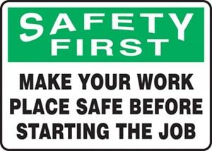 10X14 SAFETY FIRST