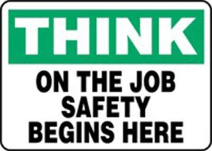 10X14 THINK JOB SAFETY Plastic