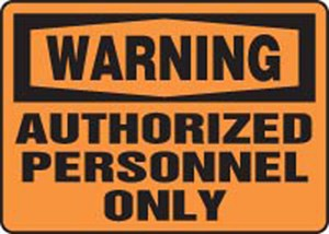 10x14 AUTHORIZED PERSONNEL ONLY