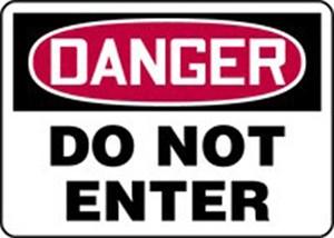 10x14 DANGER DO NOT ENTER