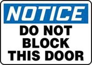 10x14 DO NOT BLOCK THIS DOOR
