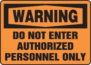 10x14 DO NOT ENTER AUTHORIZED PERSONNEL