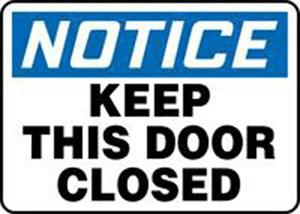 10x14 KEEP THIS DOOR CLOSED