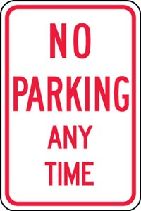 Sign 18X12 NO PARKING ANYTIME