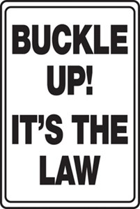 Sign 18x12 - BUCKLE UP