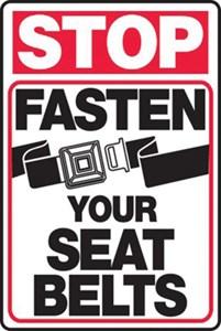 Sign 18x12 - FASTEN SEAT BELTS