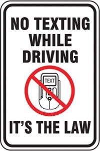 Sign 18x12 - NO TEXTING WHILE DRIVING