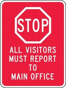 Sign 24X18 STOP ALL VISITORS  HI INTENS